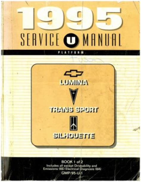 1995 chevrolet lumina pontiac trans sport oldsmobile silhouette service manual book 1 of 2 used