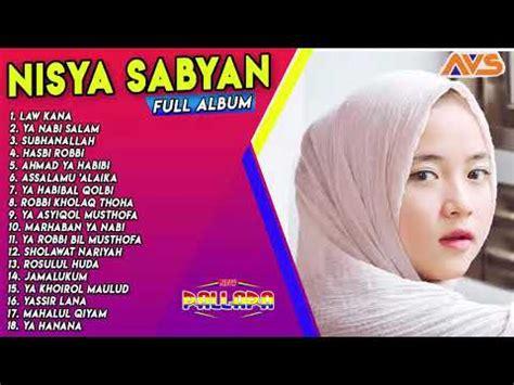 law kana nisa sabyan full album maret  youtube
