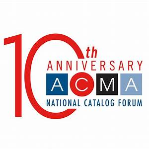 10th Annual National Catalog Forum Registration Page | ACMA