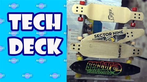 Tech Deck Fingerboards And Longboards New York Toy Fair