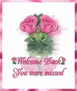 Welcome Back Poems And Quotes. QuotesGram