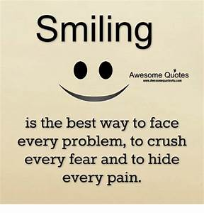 Smiling Awesome... Smile N Silence Quotes