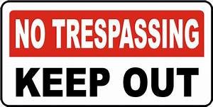 No Trespassing Keep Out Sign by SafetySign.com - F5955