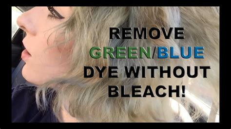 Remove Faded Green/blue Dye From Hair Without Bleach