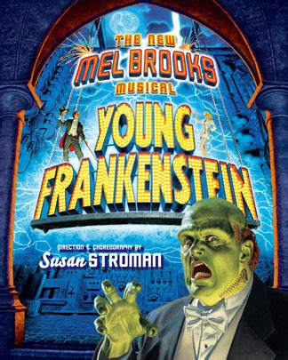 Young frankenstein) is a musical with a book by mel brooks and thomas meehan, and music and lyrics by brooks. Young Frankenstein - Musical Review - StuffWeLike