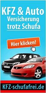 Auto Finanzieren Trotz Schufa : i i top kfz versicherung trotz schufa o bonit tspr fung ~ Jslefanu.com Haus und Dekorationen