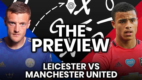 Win or Bust! | Leicester City vs Manchester United ...