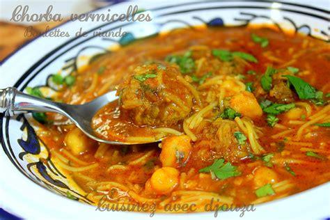recette de cuisine algerienne chorba vermicelle algérienne recettes faciles recettes