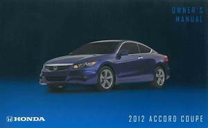2012 Honda Accord Coupe Owners Manual User Guide Operator