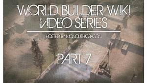 World Builder Wiki Video Series, Part 7 - YouTube