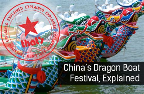 Dragon Boat Festival 2017 Shenzhen by Explainer The Story Behind Dragon Boat Festival That S