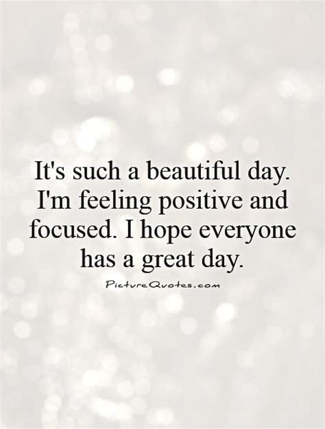 Its A Wonderful Day Quotes