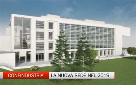 Sede Confindustria Nuova Sede Confindustria Posta La Prima Pietra