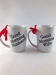 wedding anniversary message to husband morning husband and coffee mugs newlywed wedding