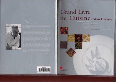 livre de cuisine grand chef grand livre de cuisine d 39 alain ducasse 02