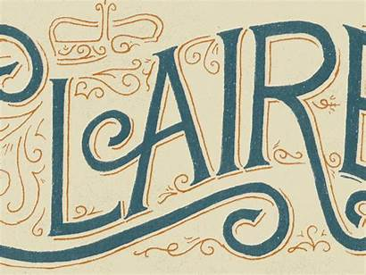 Claire Revisited Letter Dribbble Lettering Type Hectic
