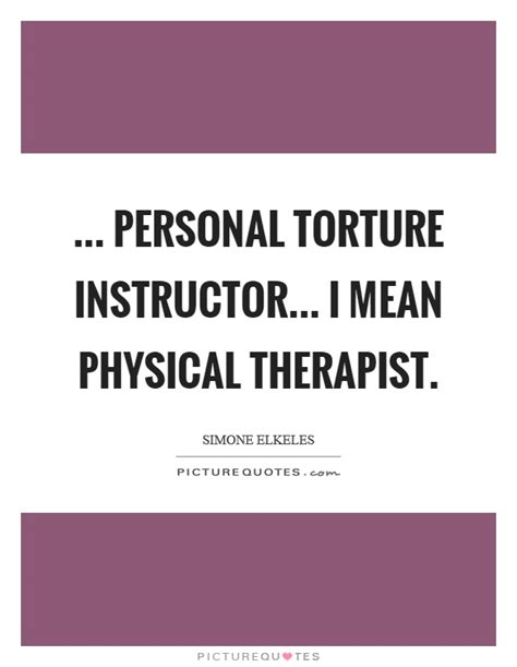 Famous Occupational Therapy Quotes