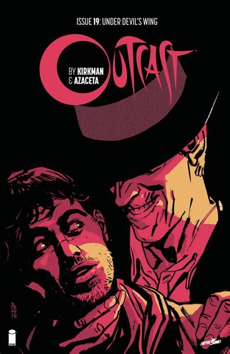 Outcast Image Comics Outcast By Kirkman Azaceta 19 Releases Image Comics