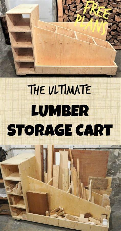 ultimate lumber storage cart  plans diy