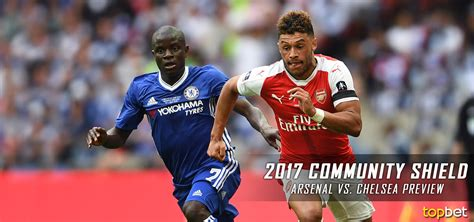 Arsenal vs Chelsea 2017 Community Shield Predictions & Picks