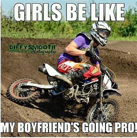 Funny Bike Memes - 34 best dirtbike memes images on pinterest dirtbike memes dirt biking and dirtbikes