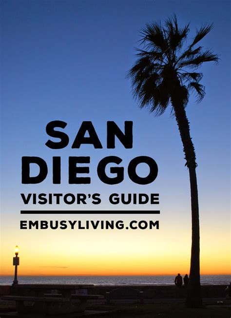 a san diego visitor s guide em busy living