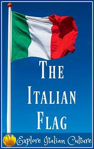 The Italian flag : colors, facts and pictures