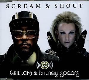 Will.i.am & Britney Spear - Scream & Shout -2tr- - A&m CD ...