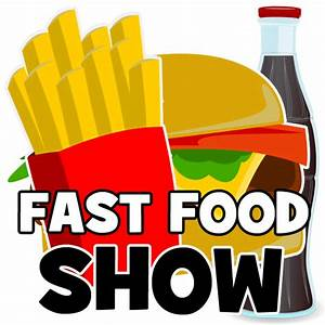 Fast Food Show