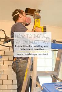 How To Install A Bathroom Exhaust Fan  Step