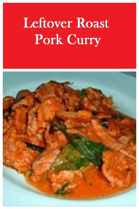 Pork and mushroom soup, ingredients: Leftover Roast Pork Curry | Pork curry, Pork tenderloin ...