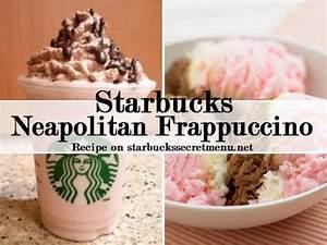 Starbucks Neapolitan Frappuccino | Starbucks Secret Menu
