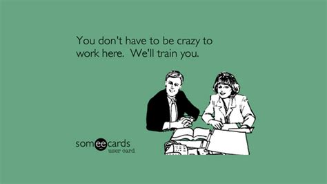 Crazy Coworker Meme - 28 sarcastic quotes for annoying boss or colleague in your office