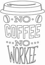 Coffee Coloring Pages Workee Break Urban Colouring Colour Threads Printable Adult Urbanthreads Cup Quotes Embroidery Cards Burning Designs Wood Patterns sketch template