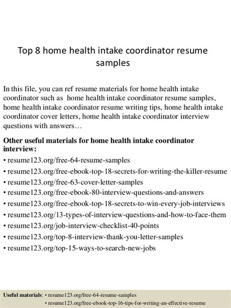 Home Health Care Coordinator Resume by Top 8 Home Health Intake Coordinator Resume Sles