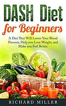 DASH Diet for Beginners: A Diet That Will Lower Your Blood