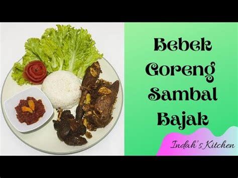 Aneka resep bebek sebagai makanan sehari hari. Resep Bebek Goreng Sambal Bajak - YouTube