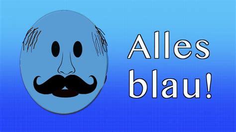Alles blau! - YouTube
