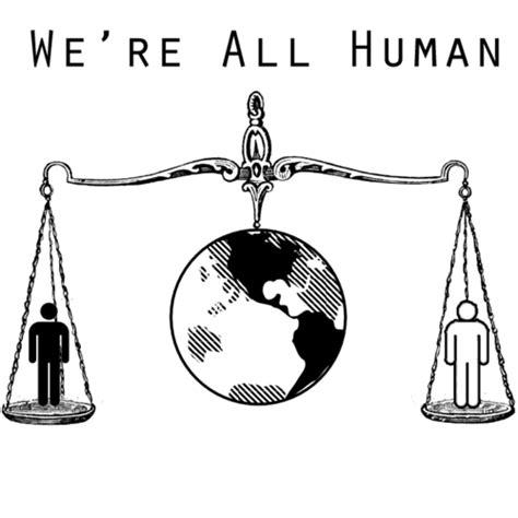 We're All Human (@wereallhuman) Twitter
