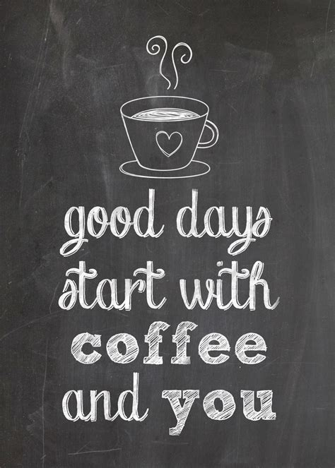 printable  coffee lovers good days start