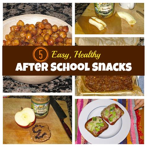 easy snacks for easy healthy after school snacks