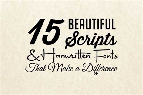 Beautiful Scripts And Fonts by 15 Beautiful Scripts Handwritten Fonts That Make A