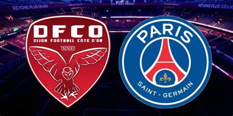 Dijon - PSG : Les compositions officielles