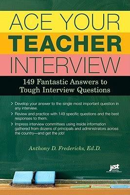 ace  teacher interview  fantastic answers  tough