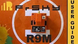 Frsky R9m - Taranis X9d  - Opentx
