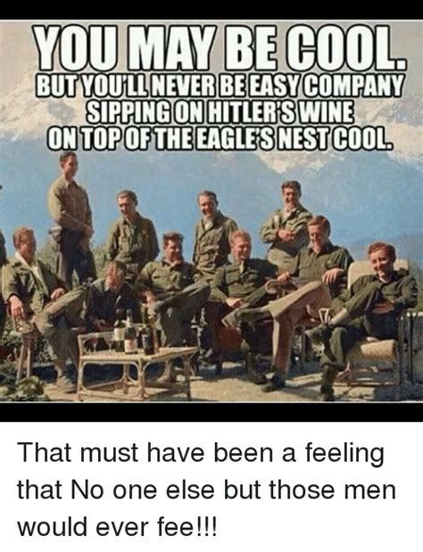 25+ Best Memes About Easy Company  Easy Company Memes