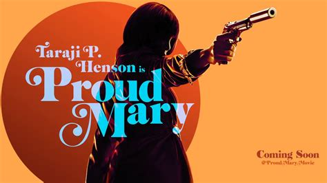 film review proud mary runs   energy