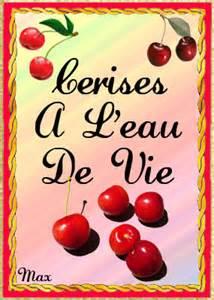Cerises à L Eau De Vie by Etiquettes Punch Ect 2