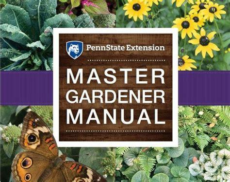master gardener program master gardener program penn state extension