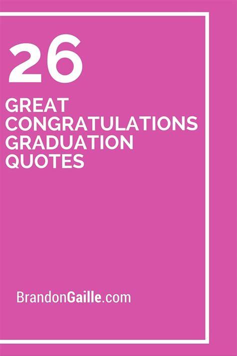great congratulations graduation quotes
